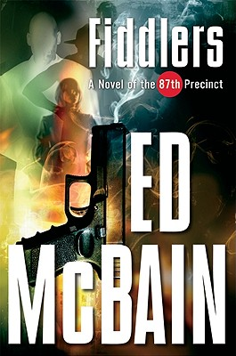 Image for Fiddlers: A Novel of the 87th Precinct (87th Precinct Mysteries)
