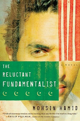 The Reluctant Fundamentalist: A Novel, Hamid, Mohsin