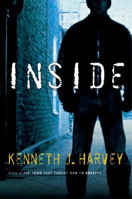 Inside, Harvey, Kenneth J.