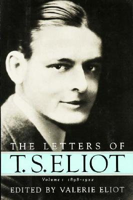 Image for LETTERS OF T.S. ELIOT : 1898-1922