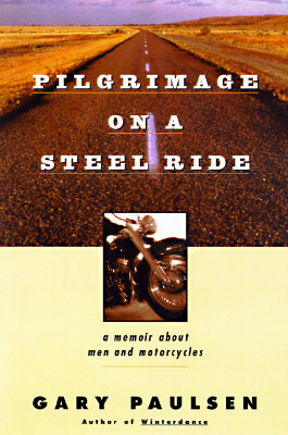 Image for Pilgrimage On a Steel Ride