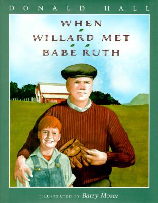 Image for When Willard Met Babe Ruth