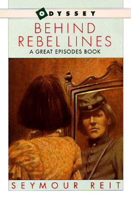 "Image for ""Behind Rebel Lines: The Incredible Story of Emma Edmonds, Civil War Spy"""