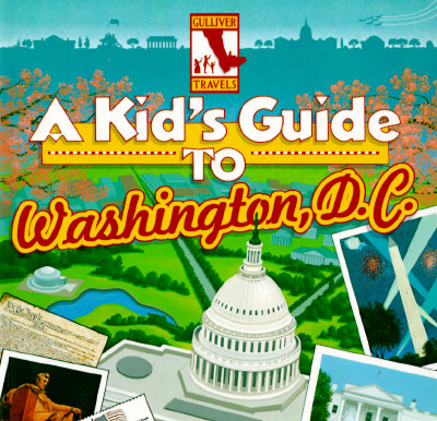 Image for A Kid's Guide to Washington, D.C.