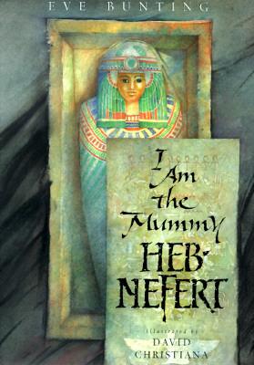 Image for I Am the Mummy Heb-Nefert
