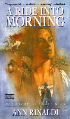 Image for A Ride into Morning: The Story of Tempe Wick