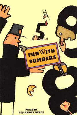 Fun with Numbers (Creative Editions), Massin