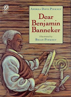 Dear Benjamin Banneker, Pinkney, Andrea Davis