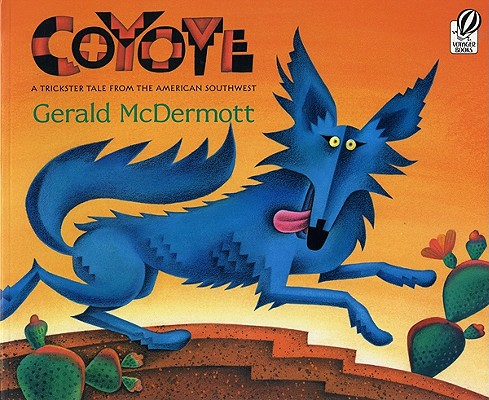Image for COYOTE A TRICKSTER TALE FORM THE AMERICAN SOUTHWEST