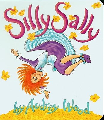 "Silly Sally (Red wagon books), ""Wood, Audrey"""