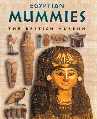 Image for EGYPTIAN MUMMIES BRITISH MUSEUM