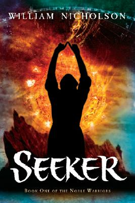 Image for Seeker Book One of the Noble Warriors