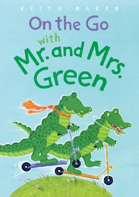 Image for On the Go with Mr. and Mrs. Green