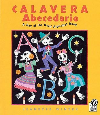Image for Calavera Abecedario: A Day of the Dead Alphabet Book
