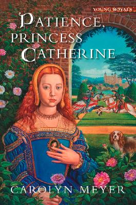 Image for Patience, Princess Catherine: A Young Royals Book