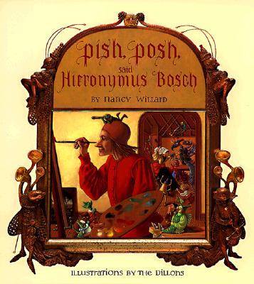 PISH POSH SAID HIERONYMUS BOSCH