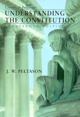 Image for Corwin and Peltason's Understanding the Constitution