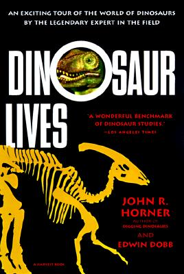 Image for DINOSAUR LIVES : UNEARTHING AN EVOLUTION