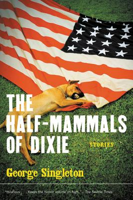 Image for HALF-MAMMALS OF DIXIE: STORIES