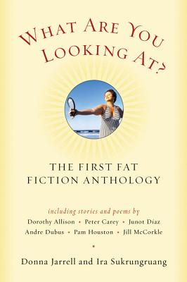 Image for What Are You Looking At?: The First Fat Fiction Anthology