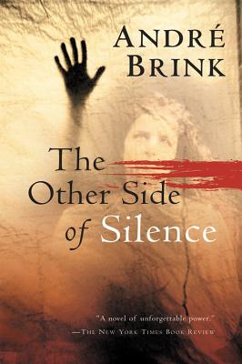"""The Other Side of Silence, """"Brink, Andr�"""""""
