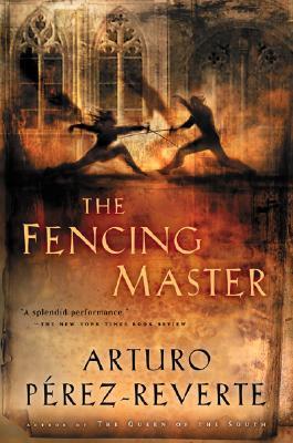 The Fencing Master, Perez-Reverte, Arturo
