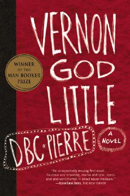 Vernon God Little, DBC Pierre