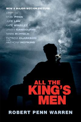 All the King's Men  [Movie Tie-In Edition], Robert Penn Warren