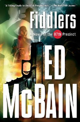 Fiddlers  A Novel of the 87th Precinct, McBain, Ed