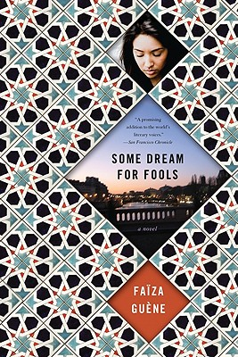 "Some Dream for Fools, ""Guene, Faiza"""