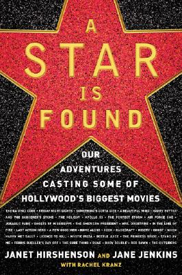 STAR IS FOUND : OUR ADVENTURES CASTING, JANET HIRSHENSON