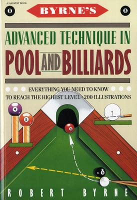 Byrne's Advanced Technique in Pool and Billiards, Byrne, Robert