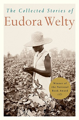 COLLECTED STORIES OF EUDORA WELTY, WELTY, EUDORA