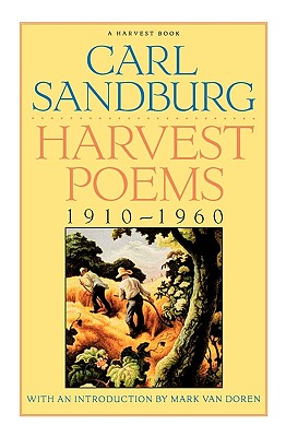 "Harvest Poems: 1910-1960, ""Sandburg, Carl"""