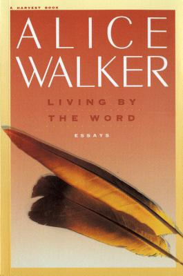 Image for Living by the Word: Essays, Selected Writings 1973-1987