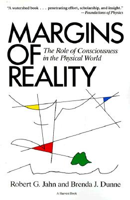 Image for Margins Of Reality: The Role of Consciousness in the Physical World