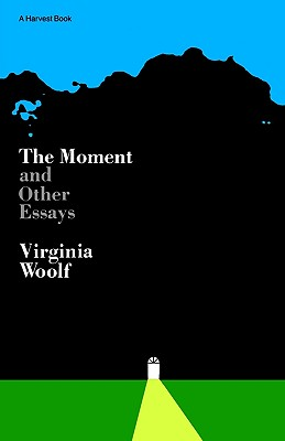 """Moment And Other Essays (Harvest Book, Hb 295)"", ""Woolf, Virginia"""