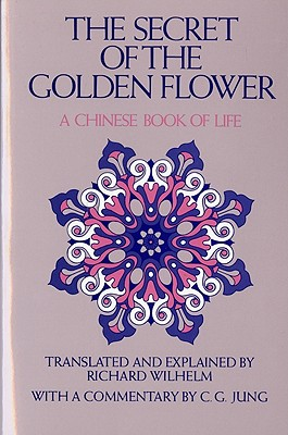 Image for The Secret of the Golden Flower: A Chinese Book of Life