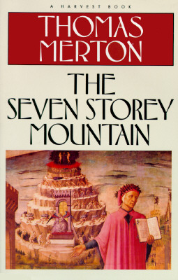 Image for The Seven Storey Mountain (Harvest/HBJ Book)