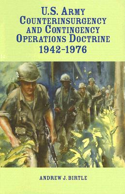 Image for U.S. Army Counterinsurgency and Contingency Operations Doctrine, 1942-1976