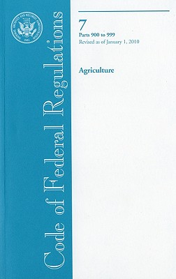Image for Code of Federal Regulations, Title 7, Agriculture, Pt. 900-999, Revised as of January 1, 2010