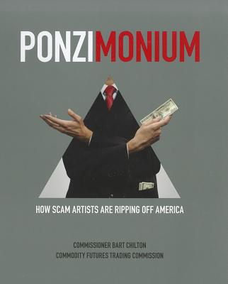 Image for Ponzimonium: How Scam Artists are Ripping Off America