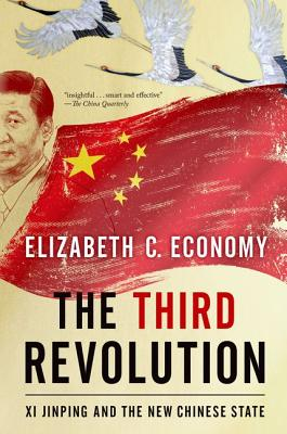 Image for The Third Revolution: Xi Jinping and the New Chinese State