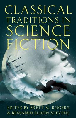 Image for Classical Traditions in Science Fiction