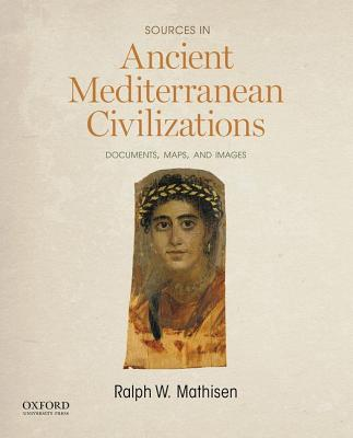 Image for Sources in Ancient Mediterranean Civilizations: Documents, Maps, and Images