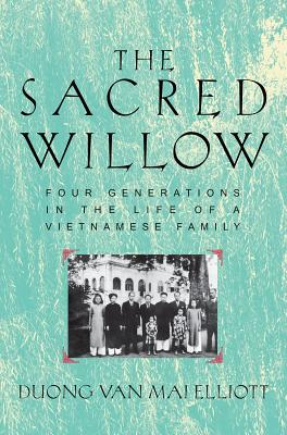 Image for Sacred Willow: Four Generations in the Life of a Vietnamese Family