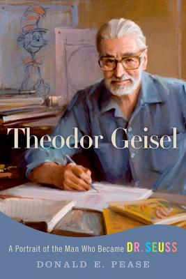 Image for Theodor Geisel: A Portrait of the Man Who Became Dr. Seuss (Lives and Legacies S