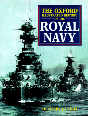 Image for THE OXFORD ILLUSTRATED HISTORY OF THE ROYAL NAVY