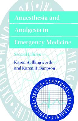 Anaesthesia & Analgesia in Emergency Medicine, Illingworth, Karen; Simpson, Karen