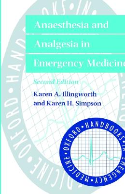 Image for Anaesthesia and Analgesia in Emergency Medicine (Oxford Handbooks in Emergency Medicine)